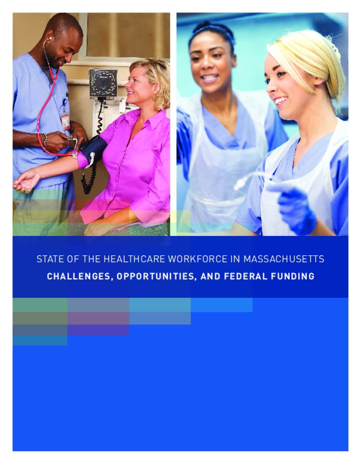 State of the Healthcare Workforce in Massachusetts: Challenges, Opportunities, and Federal Funding