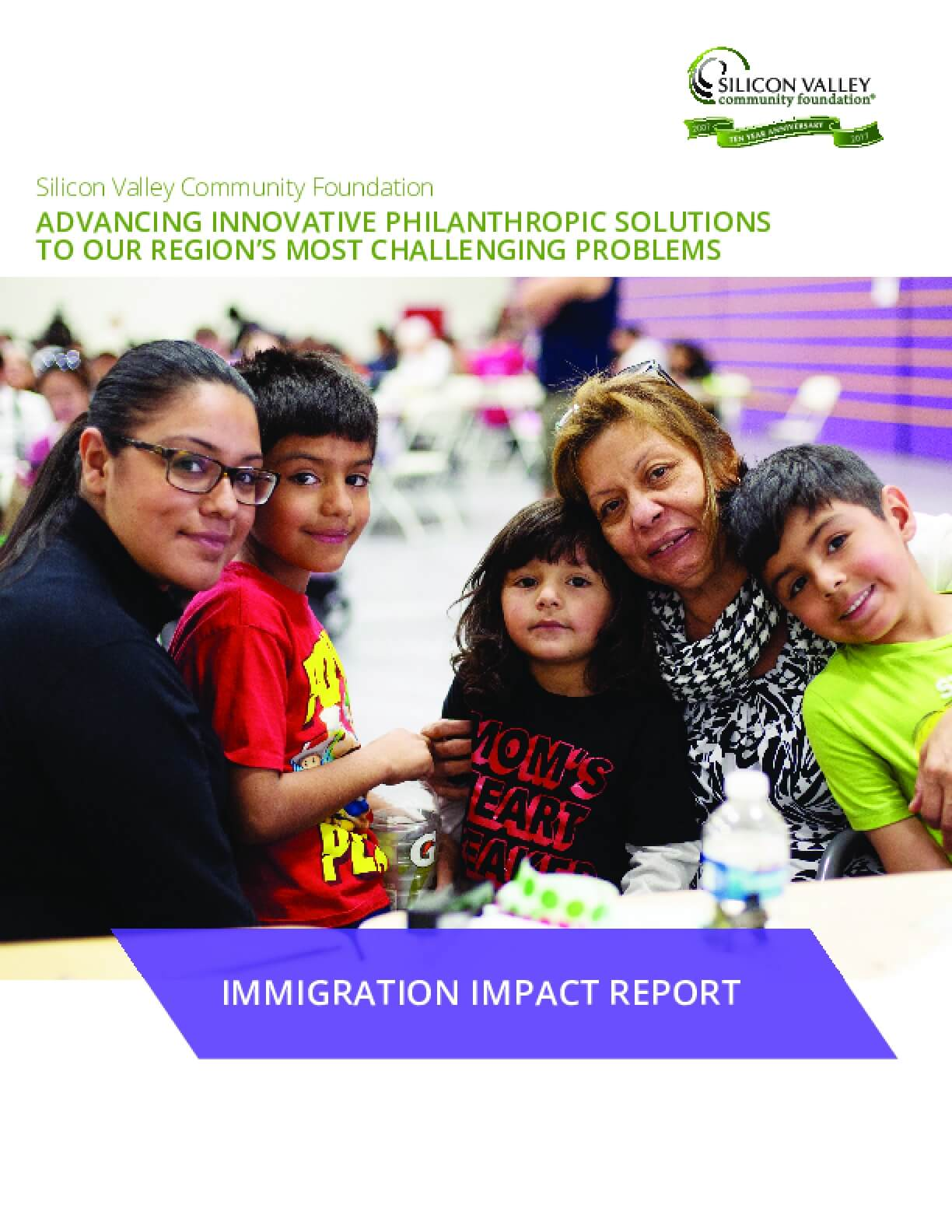 Immigration Impact Report: Advancing Innovative Philanthropic Solutions to Our Region's Most Challenging Problems