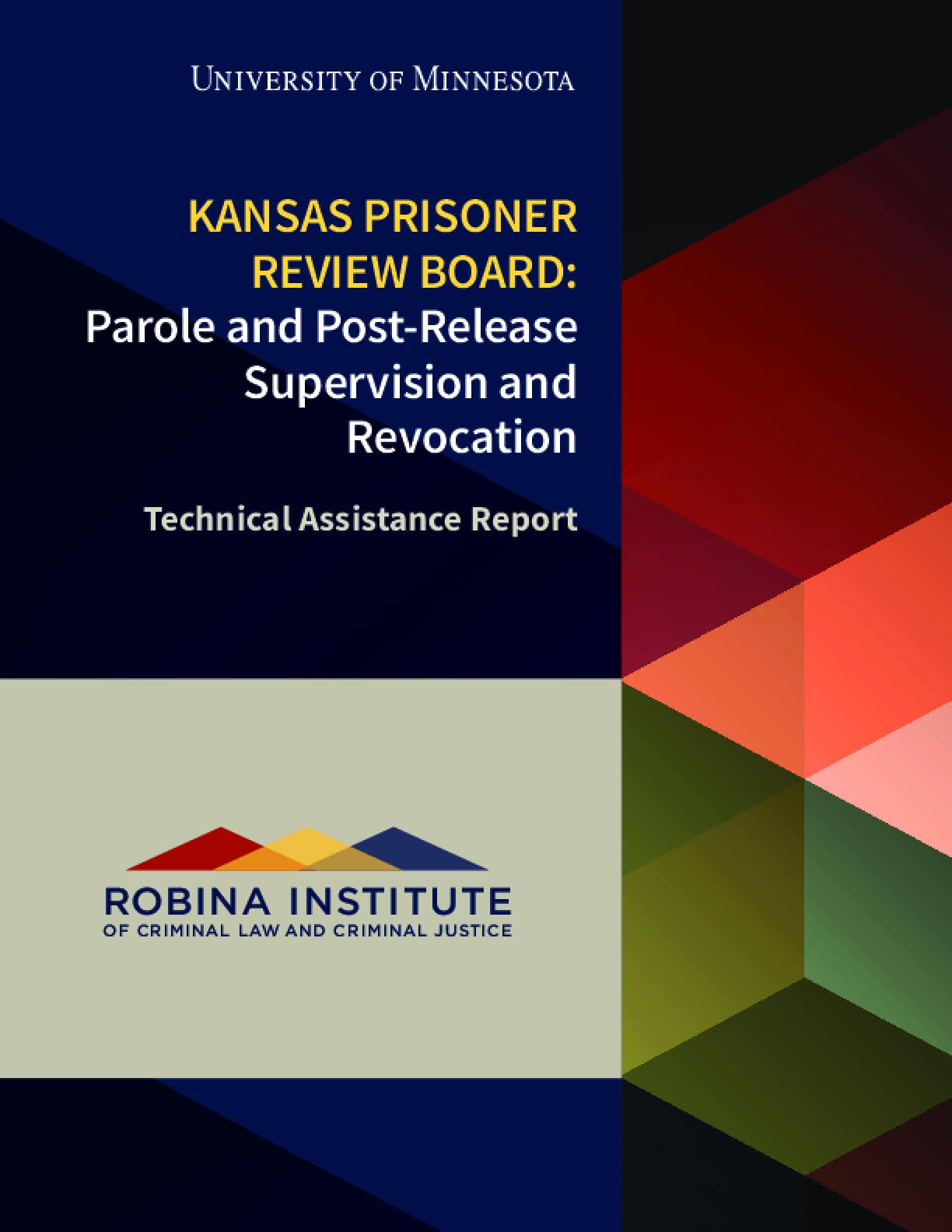 Kansas Prisoner Review Board: Parole and Post-Release Supervision and Revocation Technical Assistance Report