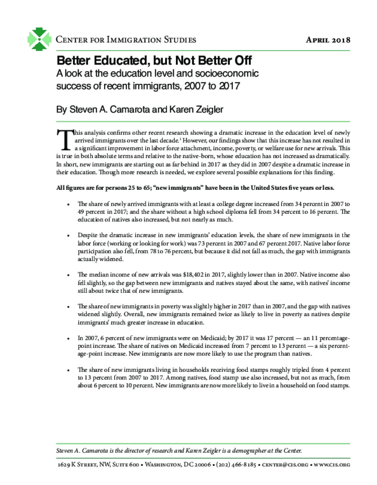 Better Educated, but Not Better Off: A Look at the Education Level and Socioeconomic Success of Recent Immigrants, 2007 to 2017