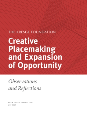 Creative Placemaking and Expansion of Opportunity: Observations and Reflections