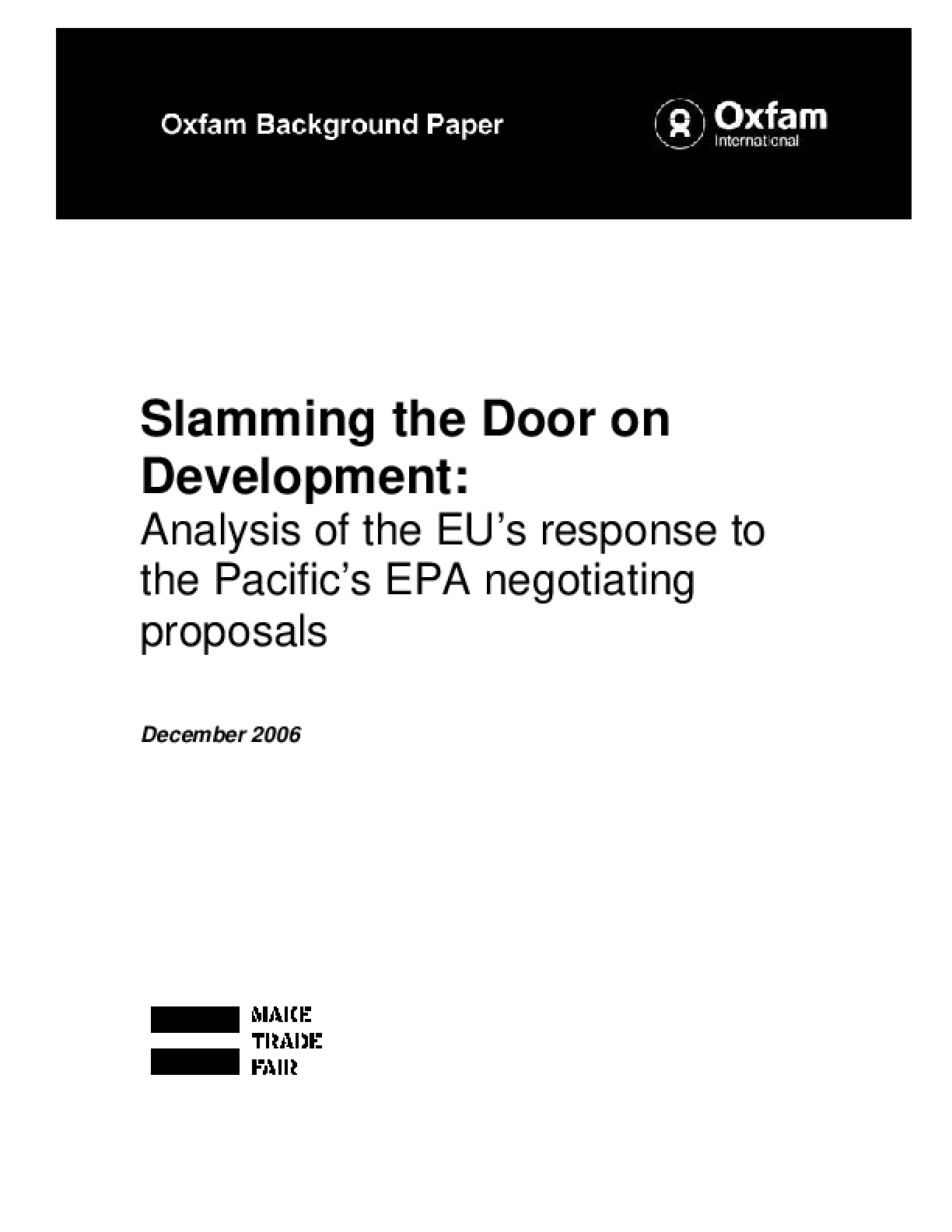 Slamming the Door on Development: Analysis of the EU's Response to the Pacific's EPA Negotiating Proposals
