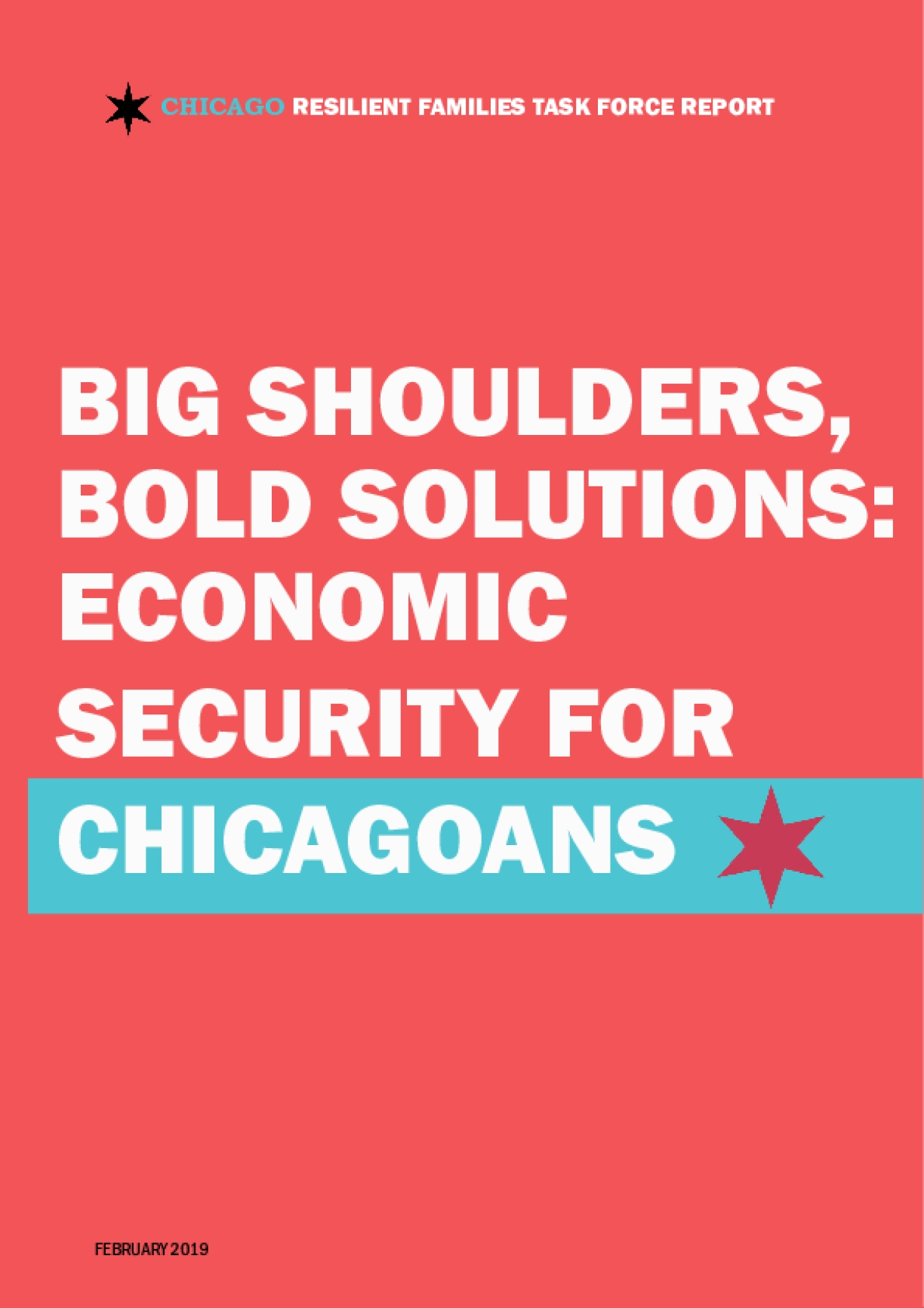 Big Shoulders, Bold Solutions; Economic Security for Chicagoans