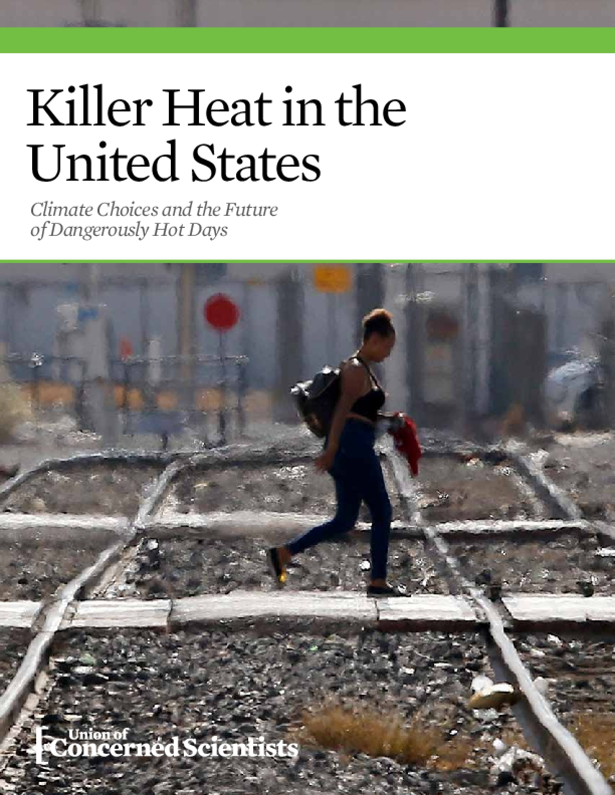 Killer Heat in the United States: Climate Choices and the Future of Dangerously Hot Days