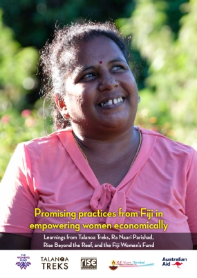 Promising Practices From Fiji in Empowering Women Economically: Learnings From Talanoa Treks, Ra Naari Parishad, Rise Beyond the Reef, and the Fiji Women's Fund