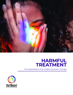 Harmful Treatment: The Global Reach of So-Called Conversion Therapy