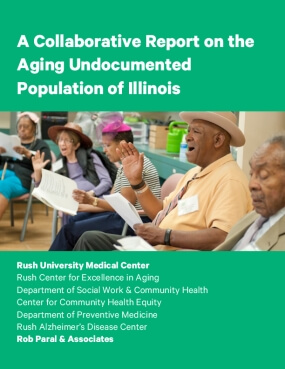 A Collaborative Report on the Aging Undocumented Population of Illinois