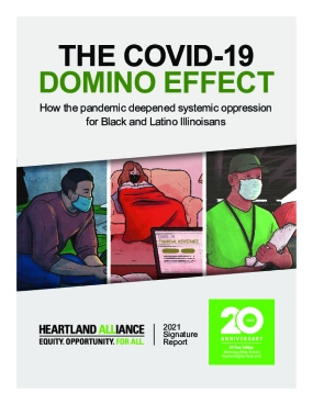 THE COVID-19 DOMINO EFFECT: How the pandemic deepened systemic oppression for Black and Latino Illinoisans