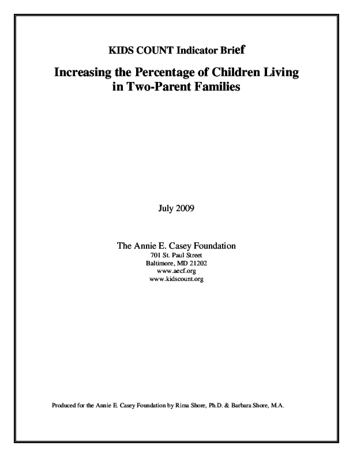 KIDS COUNT Indicator Brief: Increasing the Percentage of Children Living in Two-Parent Families