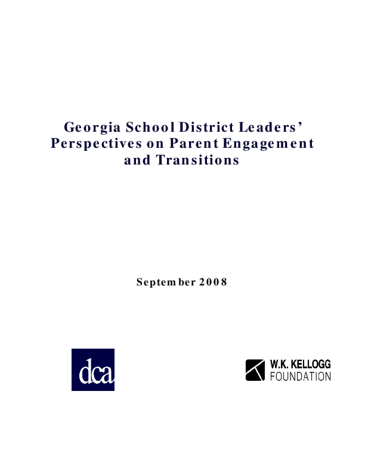 Georgia School District Leaders' Perspectives on Parent Engagement and Transitions