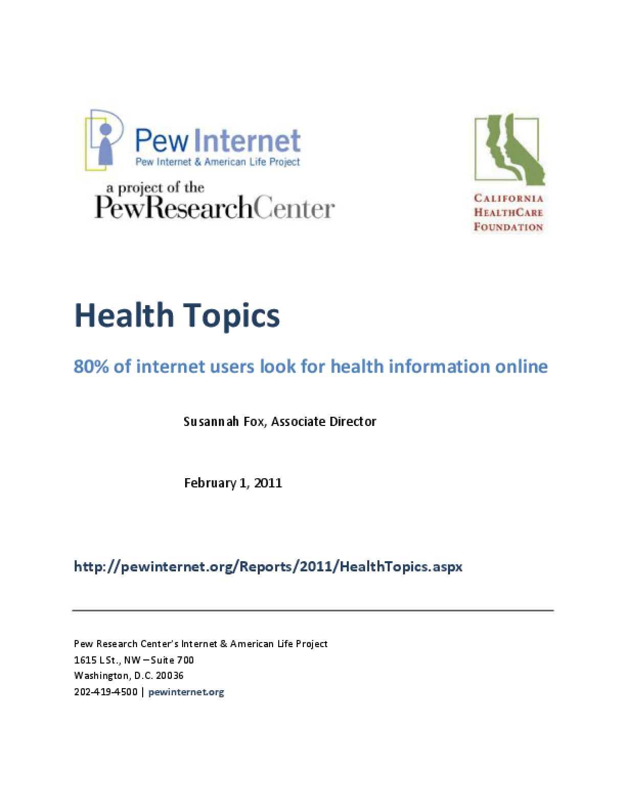 Health Topics: 80% of Internet Users Look for Health Information Online